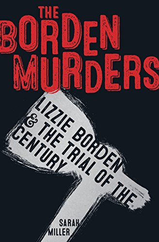 9780553498080: The Borden Murders: Lizzie Borden and the Trial of the Century