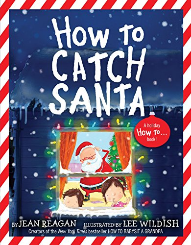 9780553498394: How to Catch Santa