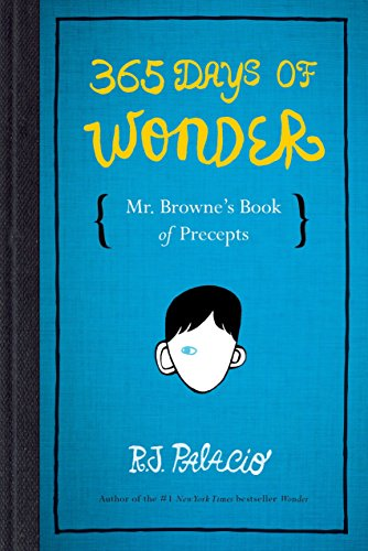 365 Days of Wonder: Mr. Browne's Book: Palacio, R. J.