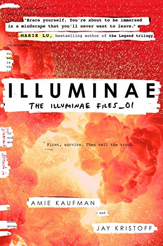 Illuminae (The Illuminae Files): Kaufman, Amie and Jay Kristoff