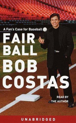 Fair Ball (0553502638) by Bob Costas