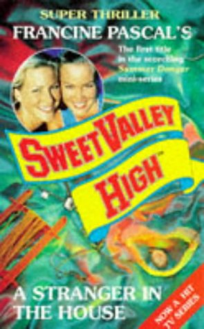 9780553503654: A STRANGER IN THE HOUSE (SWEET VALLEY HIGH SUMMER SUPER S.)