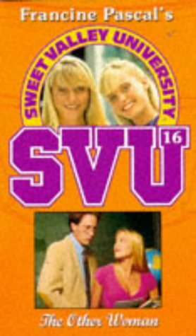 9780553503746: THE OTHER WOMAN (SWEET VALLEY UNIVERSITY S.)