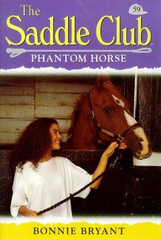 9780553504682: Phantom Horse (Saddle Club)