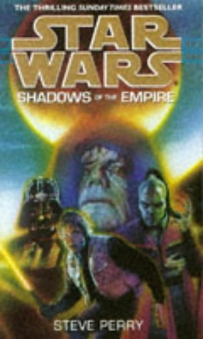 Star Wars: Shadows of the Empire (9780553504729) by Steve Perry