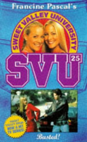 9780553505122: Busted! (Sweet Valley University)