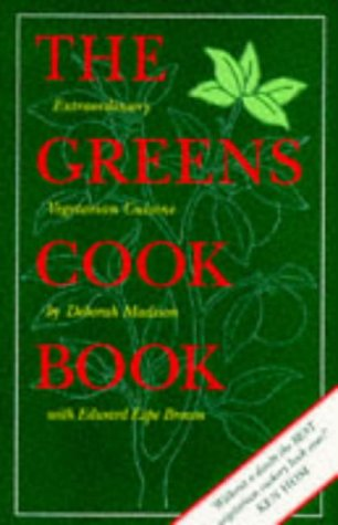 9780553505245: The Greens Cookbook: Extraordinary Vegetarian Cuisine from the Celebrated Restaurant