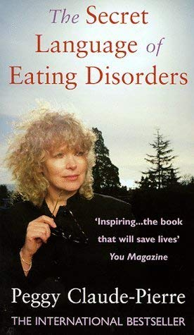 9780553505252: The Secret Language of Eating Disorders: The Revolutionary New Approach to Understanding and Curing Anorexia and Bulimia