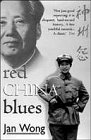 9780553505450: Red China Blues