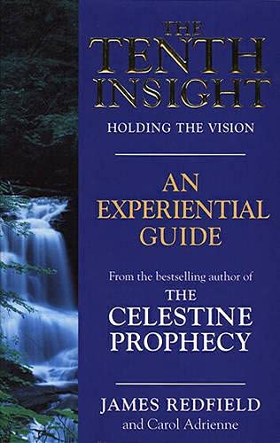 9780553505559: The Tenth Insight: An Experiential Guide