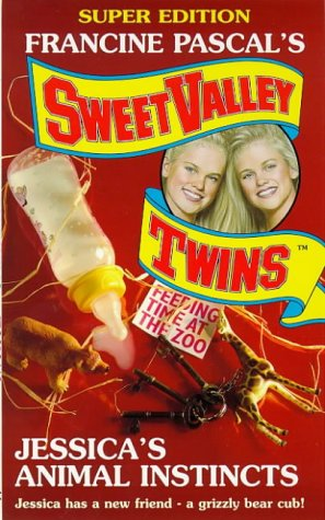 Jessica's Animal Instincts (Sweet Valley Twins Super Edition) (0553505653) by Suzanne, Jamie