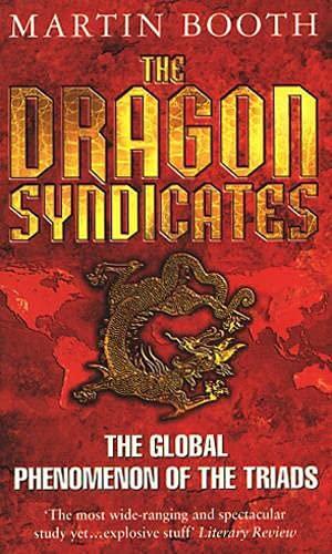 9780553505900: THE DRAGON SYNDICATES - The Global Phenomenon of the Triads