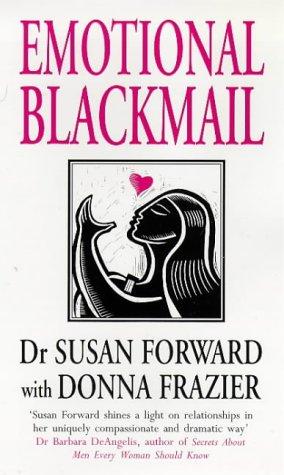 9780553505979: Emotional Blackmail