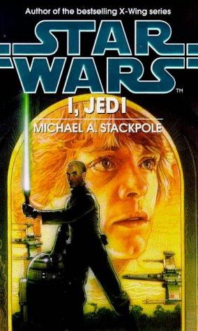 9780553506020: Star Wars: I, Jedi