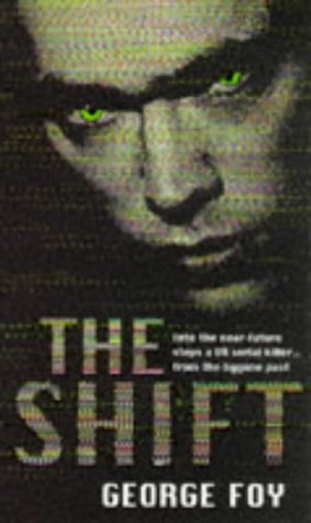 The Shift: Foy, George