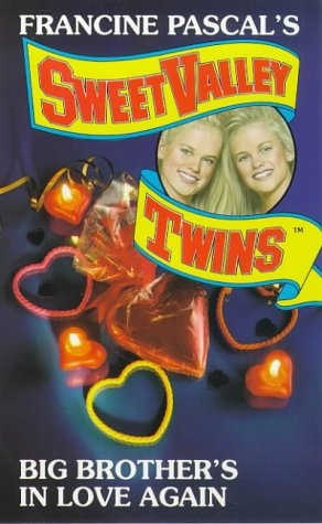 9780553506150: Big Brother's in Love Again (Sweet Valley Twins)