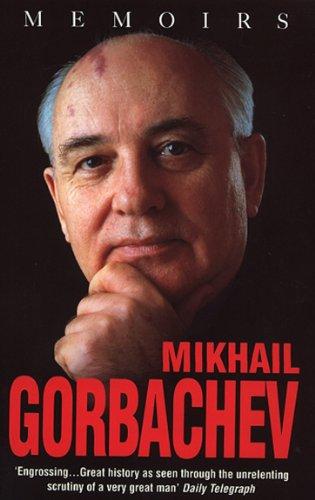 9780553506365: Mikhail Gorbachev: Memoirs