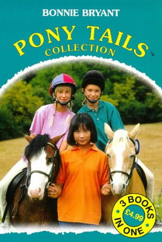 9780553506587: Pony Tails Collection 3in1: Pony Crazy, May's Riding Lesson, Corey's Pony is Missing