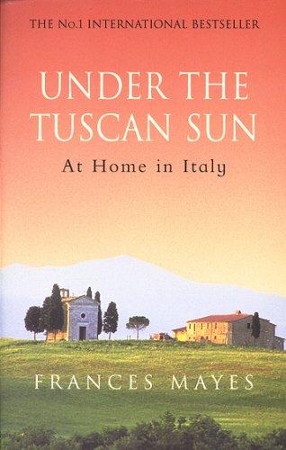 9780553506679: Under The Tuscan Sun [Idioma Inglés]