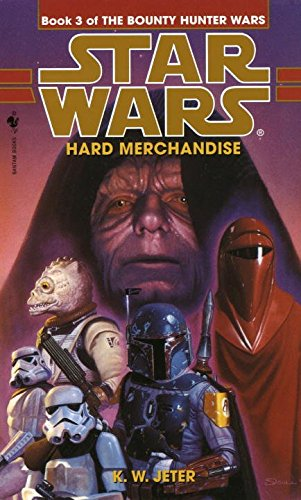 9780553506877: Hard Merchandise (Star Wars: The Bounty Hunter Wars)