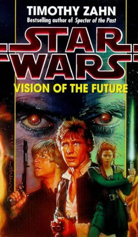 9780553506907: Vision of the Future (Star Wars: The Hand of Thrawn, Book 2)
