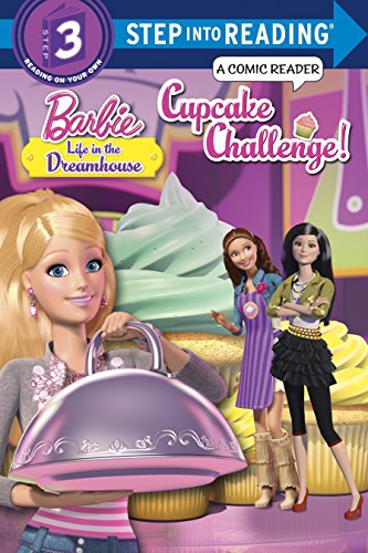 9780553507454: Cupcake Challenge! (Barbie: Life in the Dreamhouse) (Step into Reading)
