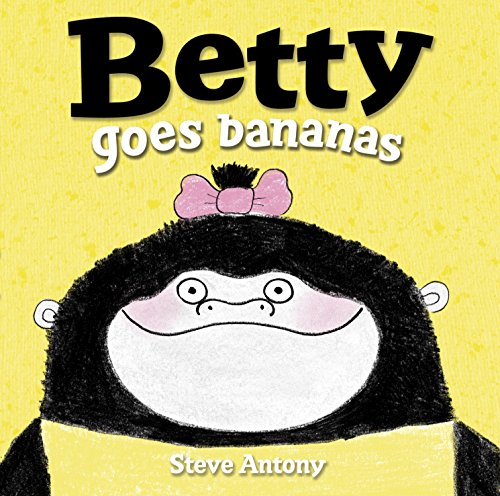 9780553507614: Betty Goes Bananas