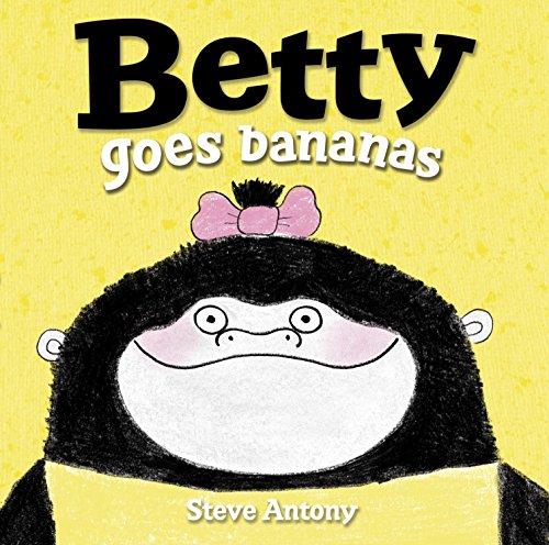 9780553507614: Betty Goes Bananas