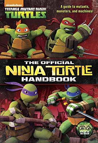 The Official Ninja Turtle Handbook Teenage Mutant Ninja Turtles