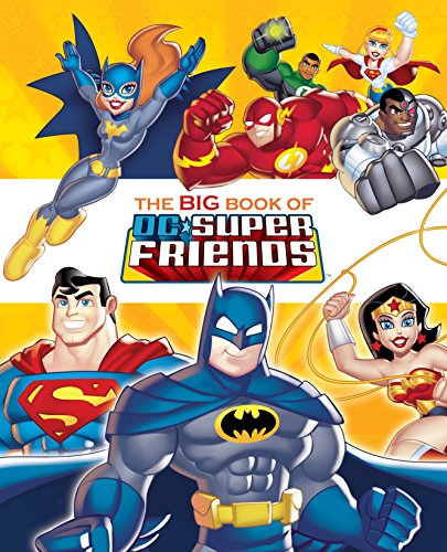 The Big Book of the DC Super Friends (Hardcover)
