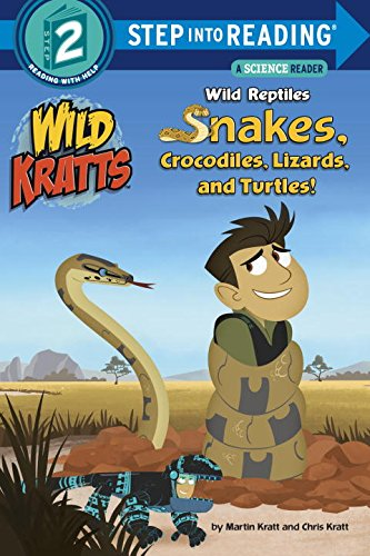 9780553507768: Wild Reptiles: Snakes, Crocodiles, Lizards, and Turtles!