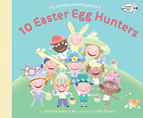 9780553507843: 10 Easter Egg Hunters: A Holiday Counting Book