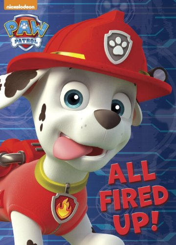 9780553508871: All Fired Up! (Paw Patrol)