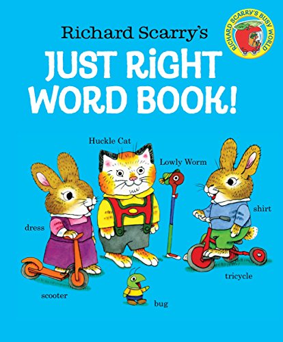 9780553509021: Richard Scarry's Just Right Word Book