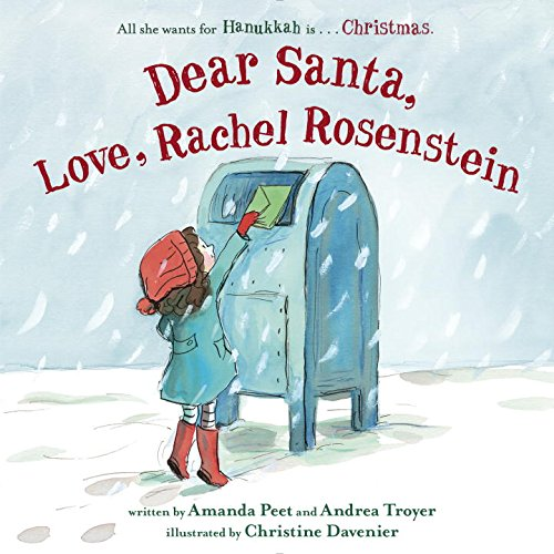 Dear Santa, Love, Rachel Rosenstein: Amanda Peet