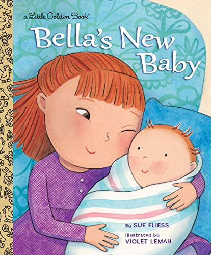 9780553510645: Bella's New Baby (Little Golden Book)
