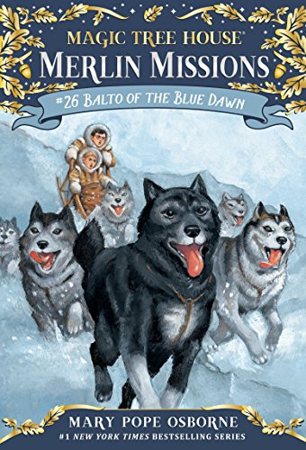 9780553510881: Balto of the Blue Dawn (Magic Tree House (R) Merlin Mission)