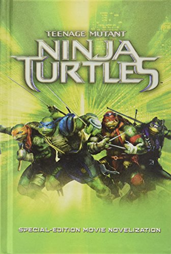 Teenage Mutant Ninja Turtles : Special-Edition Movie Novelization