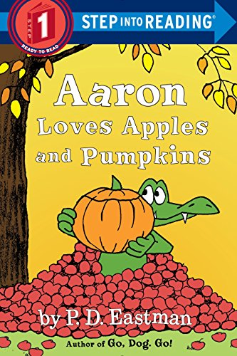 9780553512342: Aaron Loves Apples and Pumpkins (Step into Reading)