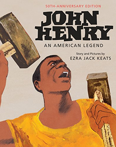 9780553513073: John Henry: An American Legend 50th Anniversary Edition