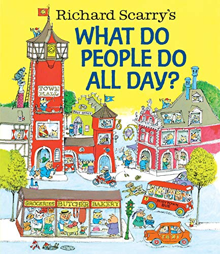 9780553520590: Richard Scarry's What Do People Do All Day?