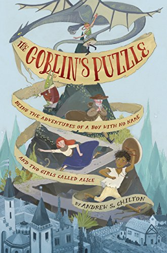 9780553520705: The Goblin's Puzzle: Being the Adventures of a Boy with No Name and Two Girls Called Alice
