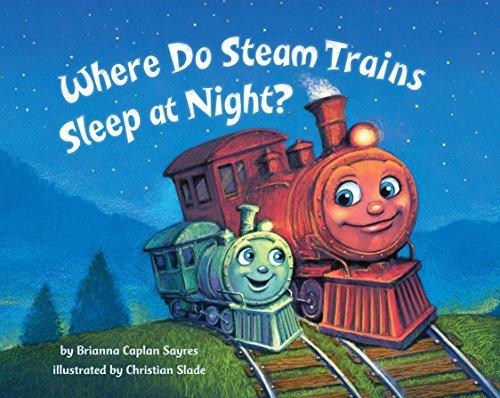 9780553520989: Where Do Steam Trains Sleep at Night?