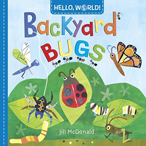Hello, World Backyard Bugs