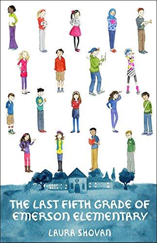 The Last Fifth Grade of Emerson Elementary: Laura Shovan