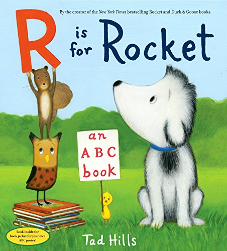 R is for Rocket: Hills, Tad