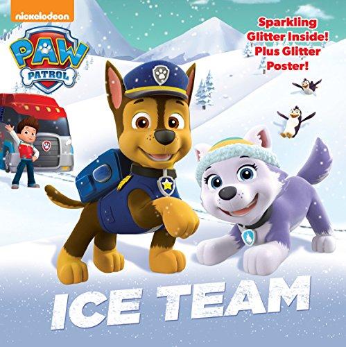 9780553522815: Ice Team (Paw Patrol) (Glitter Picturebook: Paw Patrol)