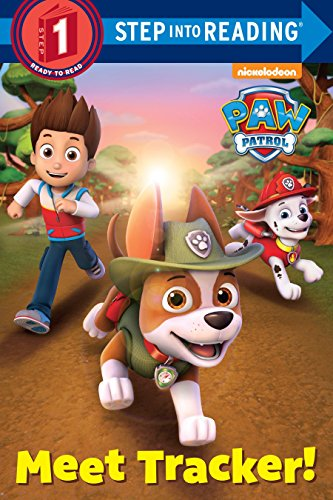 9780553522891: Meet Tracker! (Paw Patrol) (Step Into Reading. Step 1: Paw Patrol)