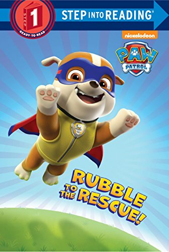 9780553522914: Rubble to the Rescue! (Paw Patrol) (Step Into Reading. Step 1)