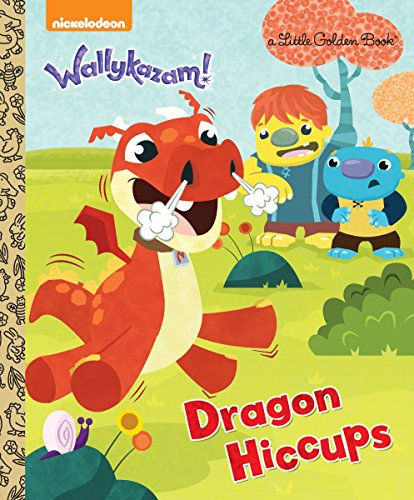 9780553523102: Dragon Hiccups (Wallykazam) (Little Golden Books)